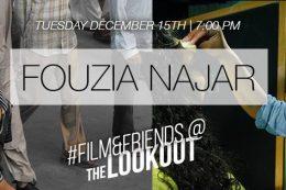 #Film&Friends Presents: Fouzia Najar
