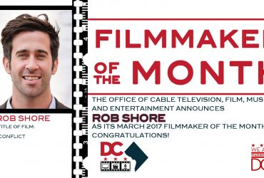 Rob Shore – Filmmaker Of The Month