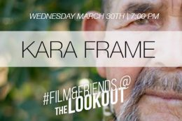 #Film&Friends Present: I Will Go Back Tonight with Kara Frame