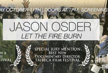#Film&Friends Presents: Let the Fire Burn with Jason Osder