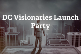 DC Visionaries Launch Party