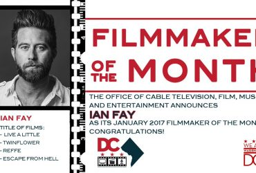 Ian Fay – Filmmaker of The Month